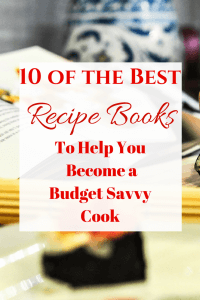 Looking to improve your skills in the kitchen this year? Here are my 10 favorite cookery books for becoming a better cook while on budget.
