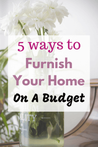 5 Ways To Furnish Your Home On A Budget - Pinterest Image