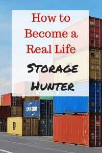 How to Become a Real Life Storage Hunter