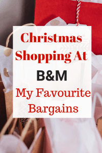 Christmas shopping at B&M - My Favourite Bargains