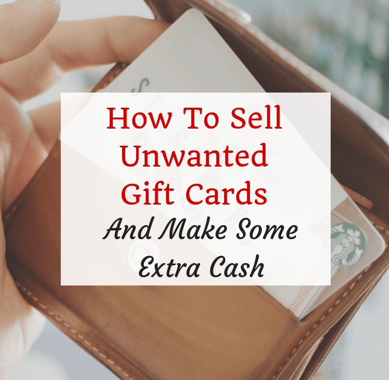 How To Sell Gift Cards And Make Extra Cash