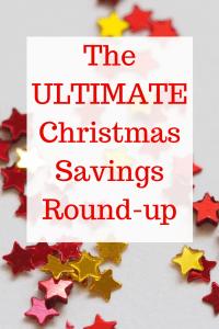 The ULTIMATE Christmas Savings Round Up